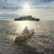 Shearwater, The Golden Archipelago [Deluxe] (CD)