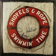 Shovels & Rope, Swimmin' Time [Clear Vinyl] [Signed] (LP)