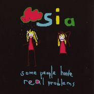 Sia, Some People Have Real Problems [Import] (CD)