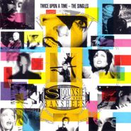 Siouxsie & The Banshees, Twice Upon A Time - The Singles (CD)