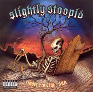 Slightly Stoopid, Closer To The Sun (CD)