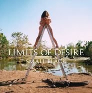 Small Black, Limits Of Desire (LP)
