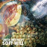 Smith Westerns, Soft Will (LP)