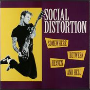 Social Distortion, Somewhere Between Heaven And Hell [1992 Issue] (LP)