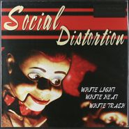 Social Distortion, White Light White Heat White Trash [180 Gram Vinyl] (LP)
