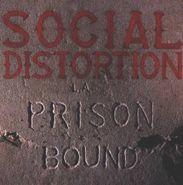 Social Distortion, Prison Bound (CD)