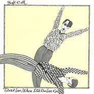 """Soft Cell, Tainted Love / Where Did Our Love Go (12"""")"""