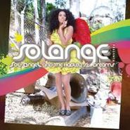 Solange, Sol-Angel And The Hadley St. Dreams (CD)