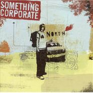 Something Corporate, North (CD)