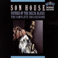Son House, Father Of The Delta Blues: The Complete 1965 Sessions (CD)