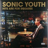 Sonic Youth, Hits Are For Squares [Record Store Day 2010] (LP)