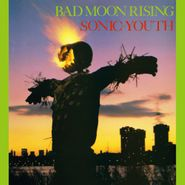Sonic Youth, Bad Moon Rising (CD)