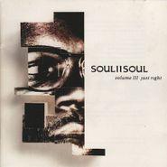 Soul II Soul, Volume III - Just Right (CD)