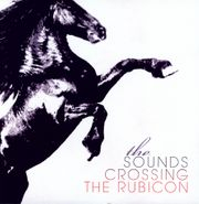 The Sounds, Crossing The Rubicon (LP)