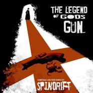 Spindrift, The Legend Of God's Gun [OST] (CD)