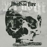 High On Fire, Spitting Fire Live Vol. 1 (LP)
