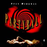 Stan Ridgway, Partyball (CD)