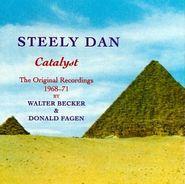 Steely Dan, Catalyst: The Original Recordings 1968-1971 by Walter Becker & Donald Fagen (CD)