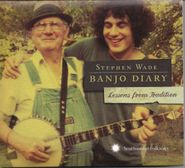 Stephen Wade, Banjo Diary: Lessons From Tradition (CD)