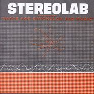 "Stereolab, The Groop Played ""Space Age Batchelor Pad Music"" [2008 Issue] (LP)"
