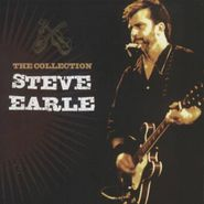 Steve Earle, The Collection (CD)