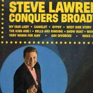 Steve Lawrence, Steve Lawrence Conquers Broadway (LP)