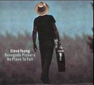 Steve Young, Renegade Picker / No Place To Fall (CD)