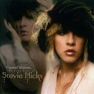 Stevie Nicks, Crystal Visions...The Very Best of Stevie Nicks (CD)