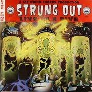 Strung Out, Live In A Dive (LP)
