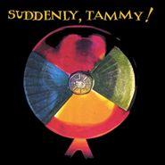 Suddenly, Tammy!, Suddenly, Tammy! (CD)