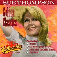 Sue Thompson, Golden Classics (CD)