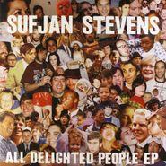 Sufjan Stevens, All Delighted People (LP)