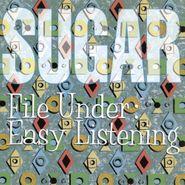Sugar, File Under: Easy Listening (CD)