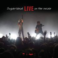 Sugarland, Live On The Inside [Limited Edition] (CD)