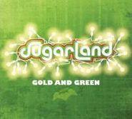 Sugarland, Gold and Green (CD)