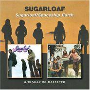 Sugarloaf, Sugarloaf / Spaceship Earth (CD)