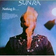 Sun Ra, Nothing Is... (CD)