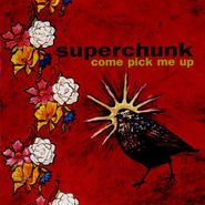 Superchunk, Come Pick Me Up (CD)
