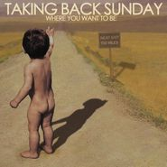 Taking Back Sunday, Where You Want To Be (LP)