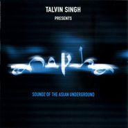 Talvin Singh, Anokha: Soundz Of The Asian Underground (CD)