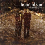 Tegan And Sara, This Business Of Art (LP)