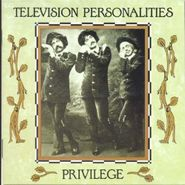 Television Personalities, Privilege [Import] (CD)