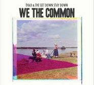 Thao & The Get Down Stay Down, We The Common (CD)