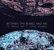 Between The Buried & Me, The Parallax II: Future Sequence (CD)