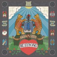 The 2 Bears, Be Strong (CD)
