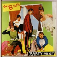 "The B-52's, Party Mix! [EP] (12"")"