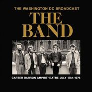 The Band, Washington DC Broadcast [Import] (CD)