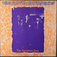 The Beasts of Bourbon, The Axeman's Jazz (LP)