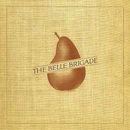The Belle Brigade, The Belle Brigade (LP)