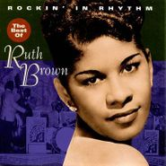 Ruth Brown, Rockin' In Rhythm: The Best Of Ruth Brown (CD)